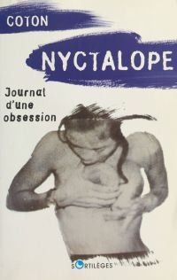 Nyctalope : journal d'une o...