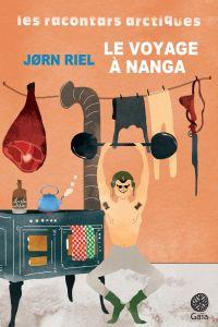 Le voyage à Nanga, un racon...