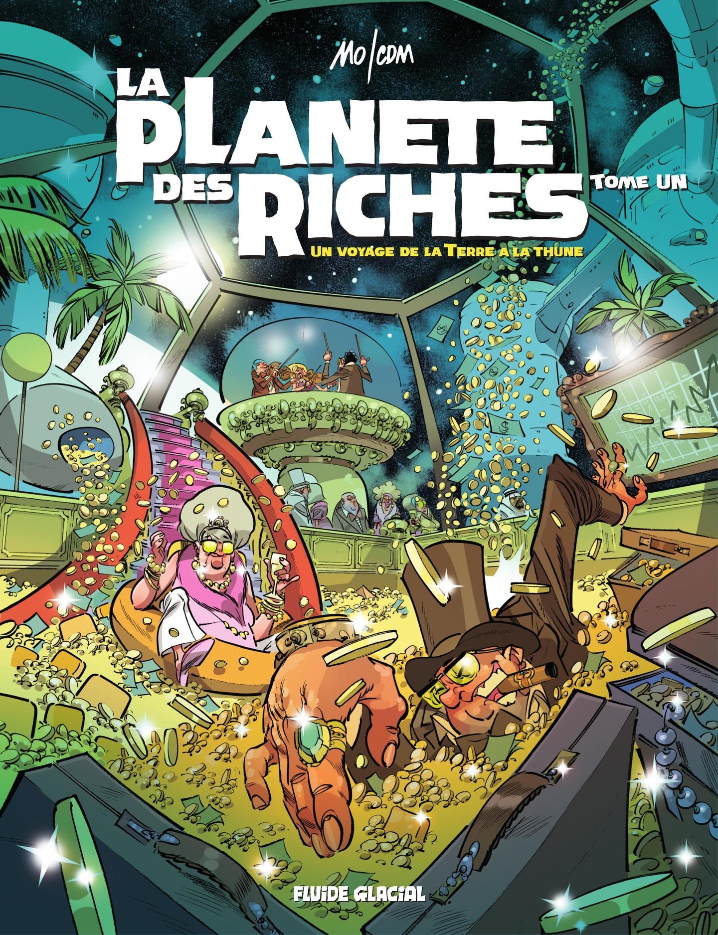 La planète des riches - Tome 1