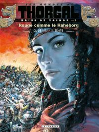 Les mondes de Thorgal, Kriss de Valnor. Volume 5, Rouge comme le Raheborg