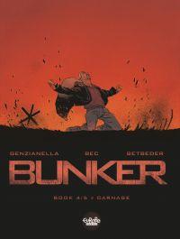 Bunker - Volume 4 - Carnage