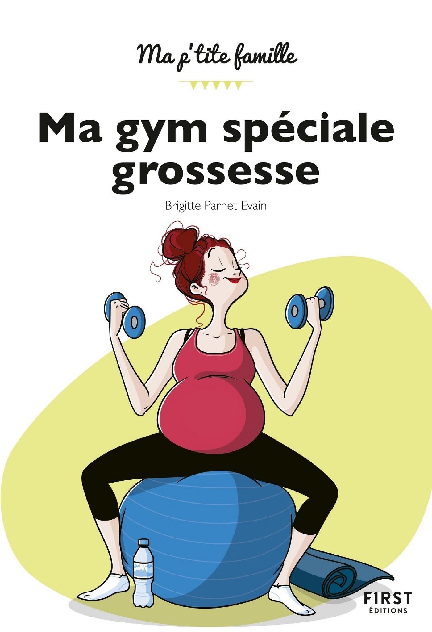Ma gym spéciale grossesse, 2e éd.