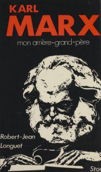 Karl Marx : mon arrière-gra...
