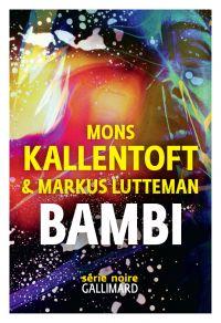 Bambi | Kallentoft, Mons. Auteur