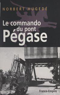 Le commando du pont Pégase