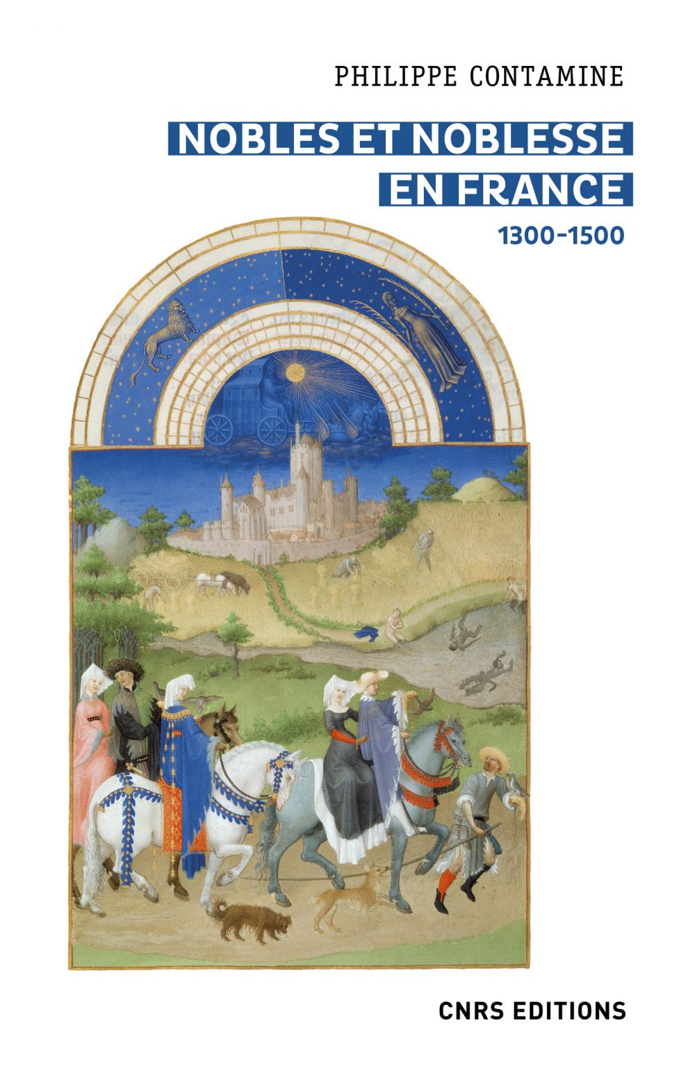 Nobles et noblesse en France 1300-1500 | Contamine, Philippe (1932-....). Auteur