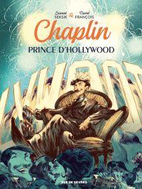Chaplin, prince d'Hollywood