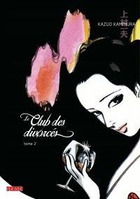 Le Club des divorcés - Tome 2