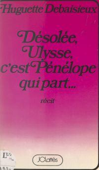 Désolée, Ulysse, c'est Péné...