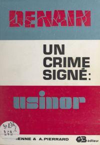 Denain, un crime signé Usinor