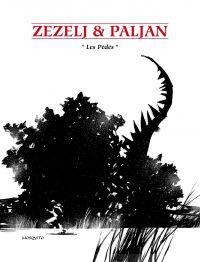 Les pédés | Zezelj, Danijel (1966-....). Auteur