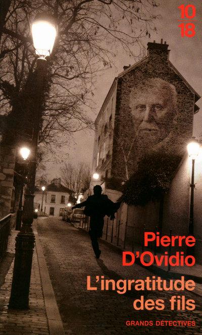 L'ingratitude des fils   D'OVIDIO, Pierre