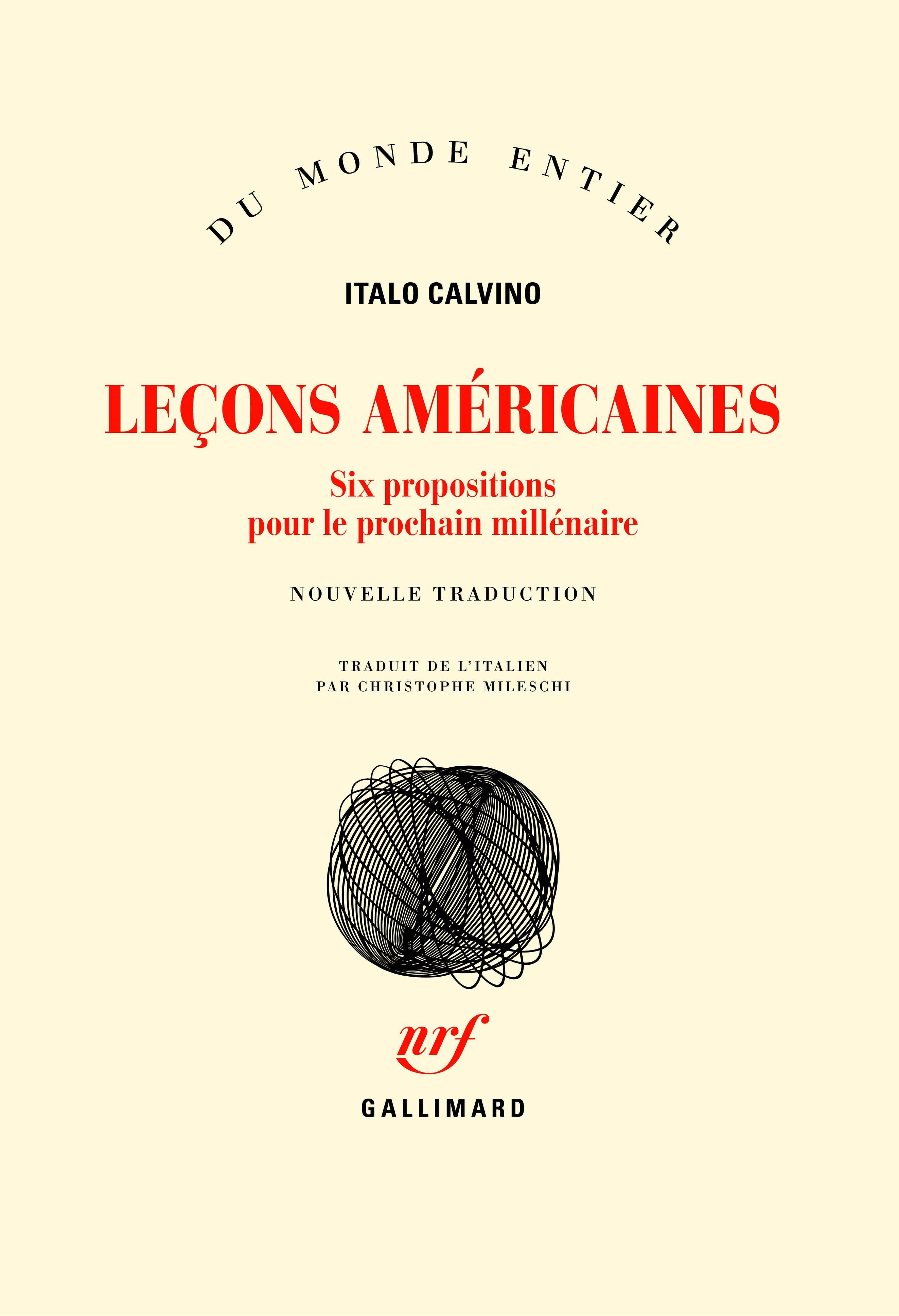 Leçons américaines. Six propositions pour le prochain millénaire | Calvino, Italo
