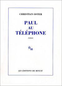 Paul au téléphone | Oster, Christian