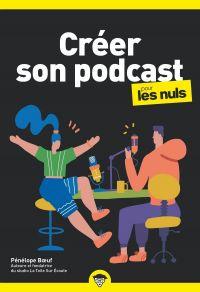 Créer son podcast pour les Nuls, poche | BOEUF, Pénélope. Auteur
