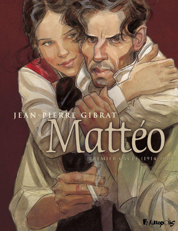 Mattéo Intégrale Volume 1 (Tome 1 et 2) - Premier cycle (1914-1919) |