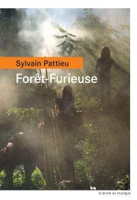 Forêt-Furieuse | Pattieu, Sylvain. Auteur