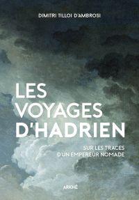 Les Voyages d'Hadrien