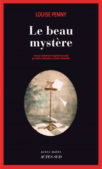 Le beau mystère | Penny, Louise. Auteur