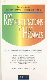 Des restructurations et des...