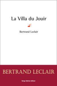 La Villa du Jouir