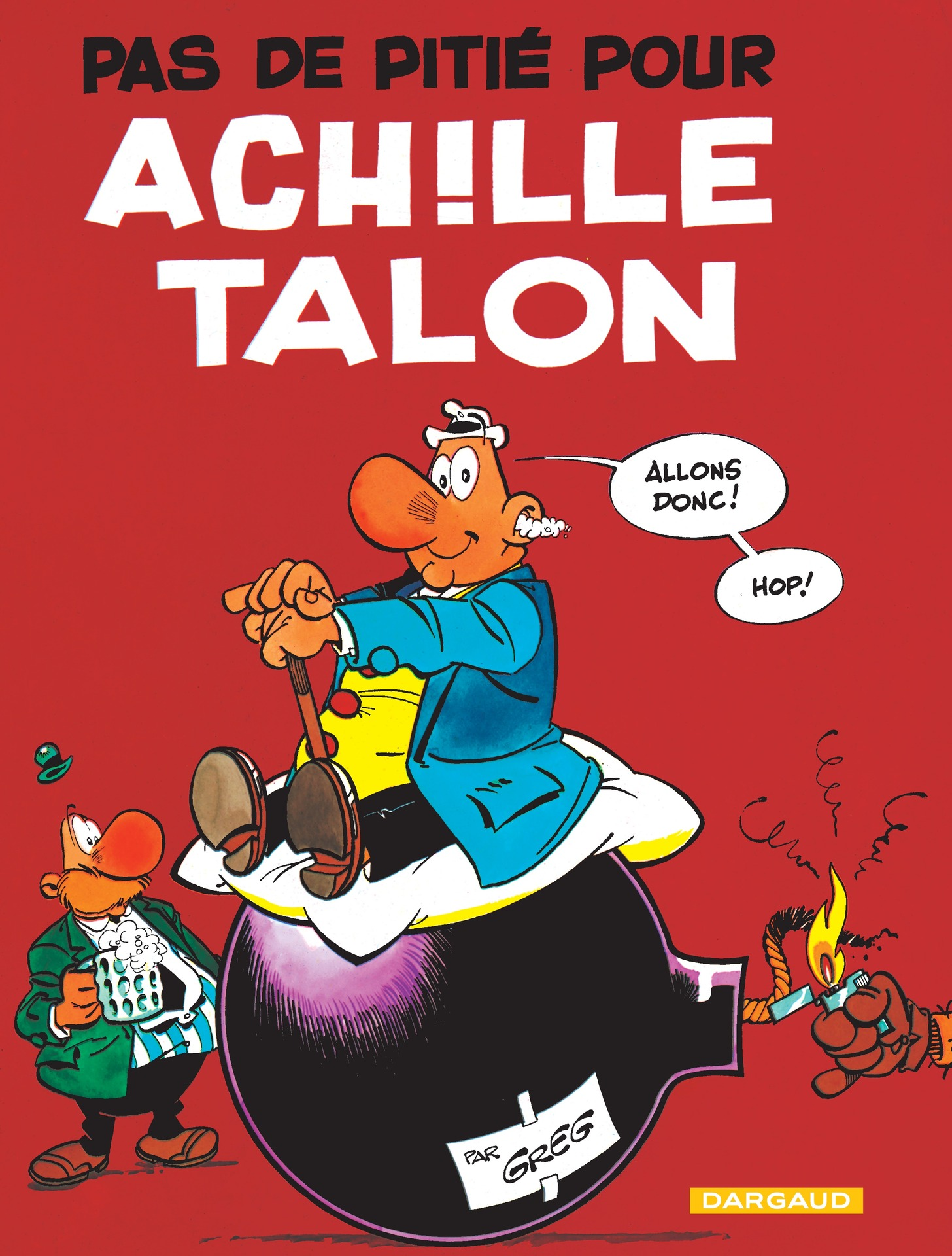Achille Talon - Tome 13 - Pas de pitié pour Achille Talon