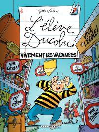 L'élève Ducobu. Volume 7, Vivement les vacances !