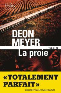 La proie | Meyer, Deon. Auteur