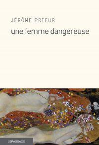 Une femme dangereuse