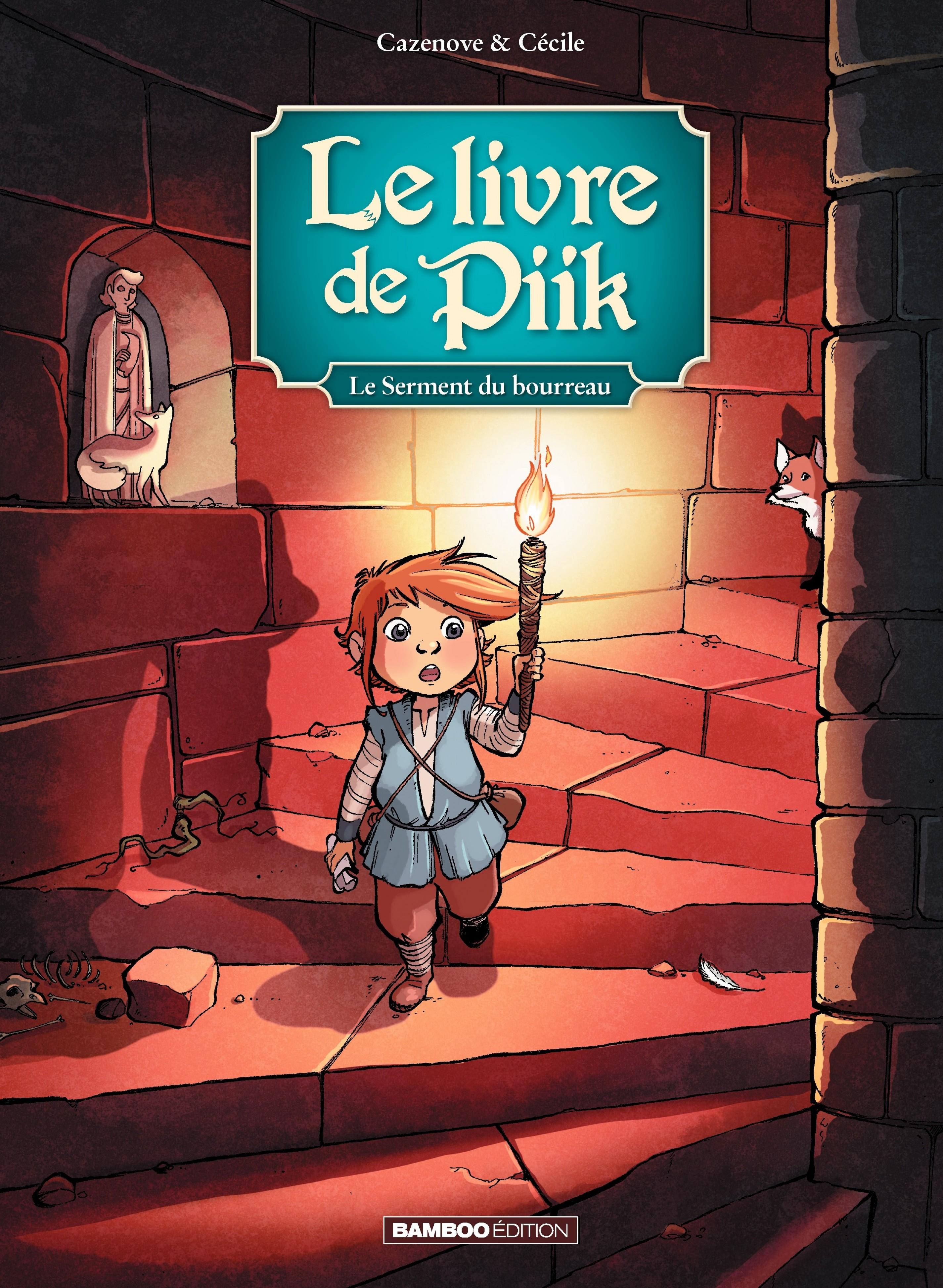 le livre de Piik - Tome 3 -...