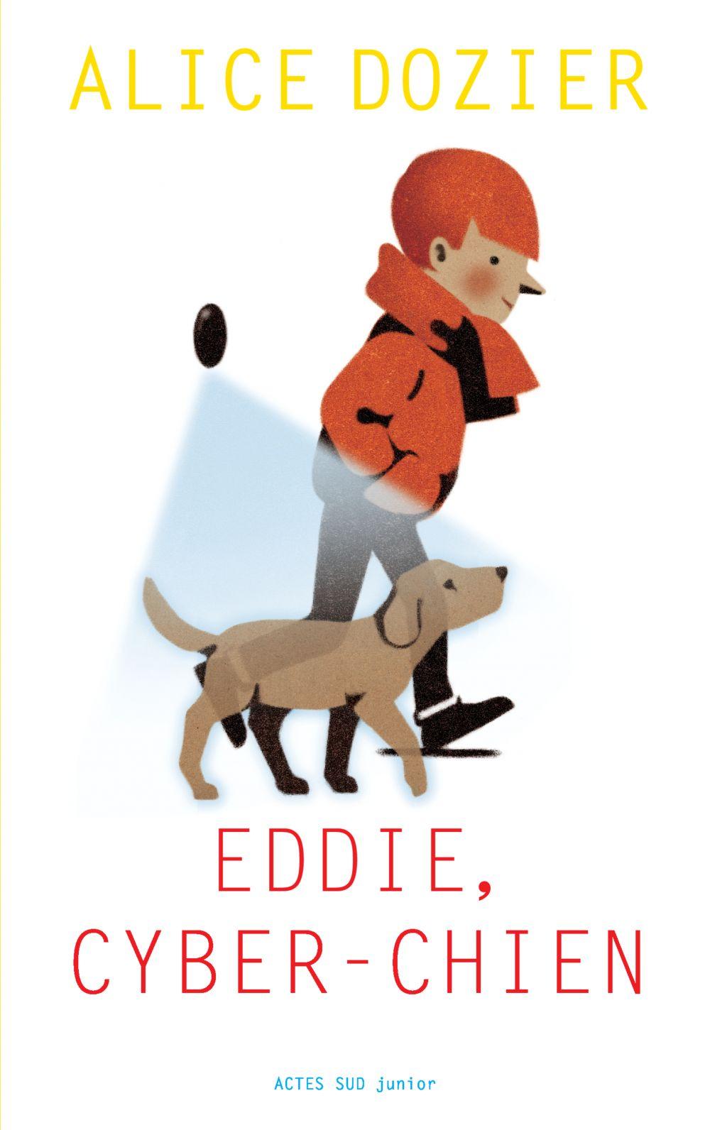 Eddie, cyber-chien | Dozier, Alice. Auteur