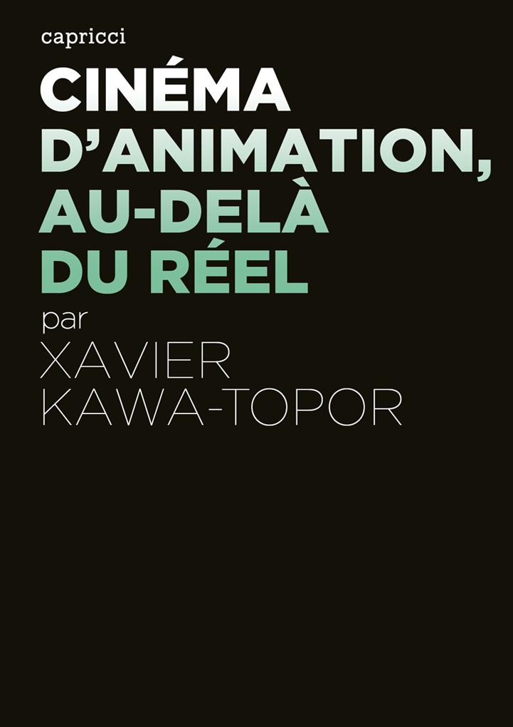 Cinéma d'animation, au-delà du réel