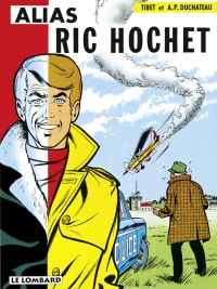 Ric Hochet - tome 9 - Alias...