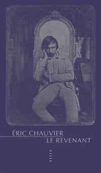 Le Revenant | Chauvier, Eric (1971-....). Auteur