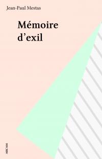 Mémoire d'exil
