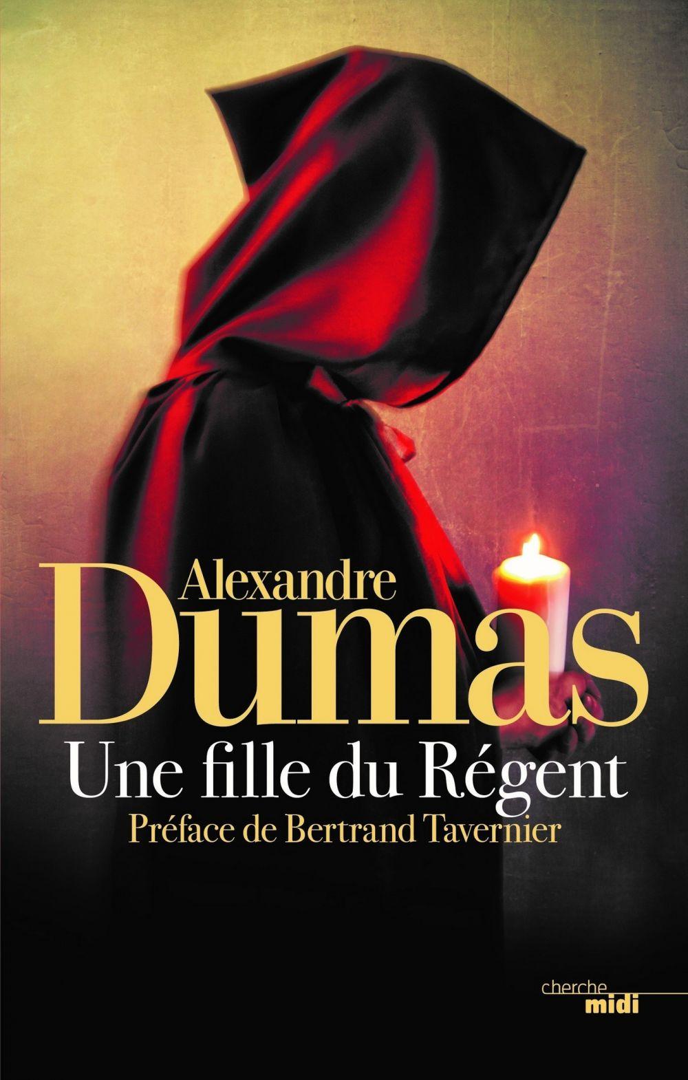 Une fille du régent | DUMAS, Alexandre. Auteur