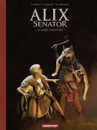 Alix Senator - Edition Deluxe (Tome 10) - La Forêt carnivore