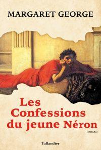 Les Confessions du jeune Néron | George, Margaret (1943-....). Auteur