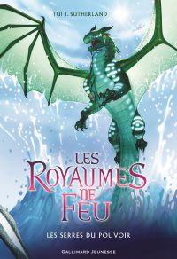 Les Royaumes de Feu (Tome 9) - Les Serres du pouvoir | Sutherland, Tui T.. Auteur