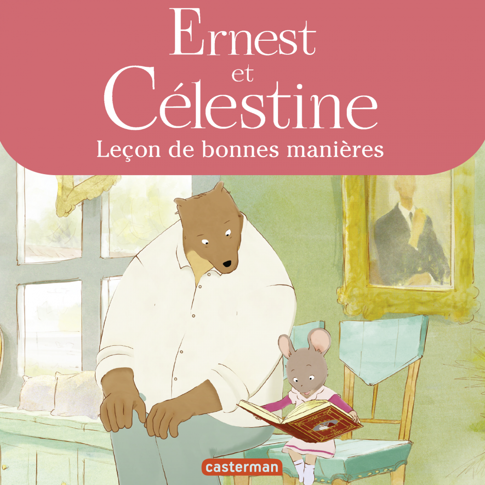 Ernest et Celestine - Leçon de bonnes manières