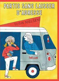 Partis sans laisser d'adresse | Nielsen, Susin. Auteur