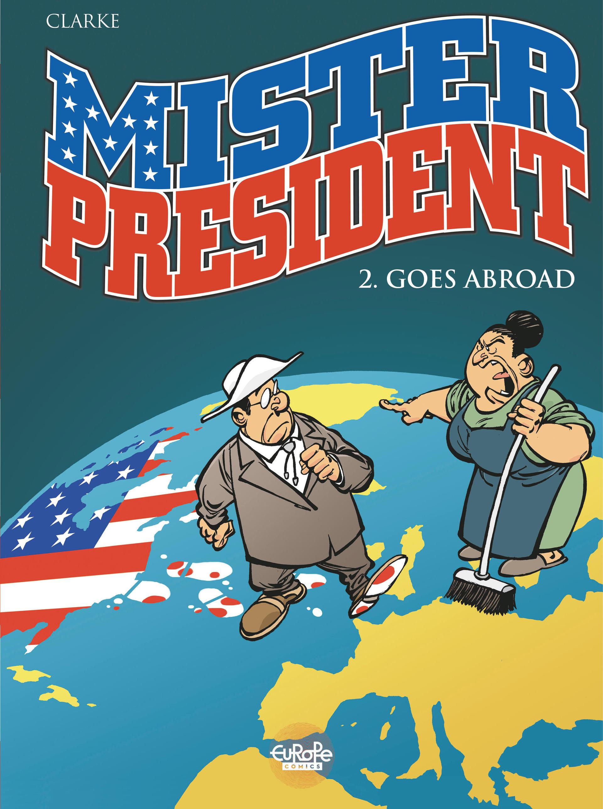 Mister President - Tome 2 -...