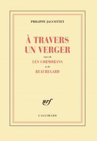 À travers un verger / Les Cormorans / Beauregard