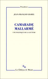 Image de couverture (Camarade Mallarmé. Une politique de la lecture)