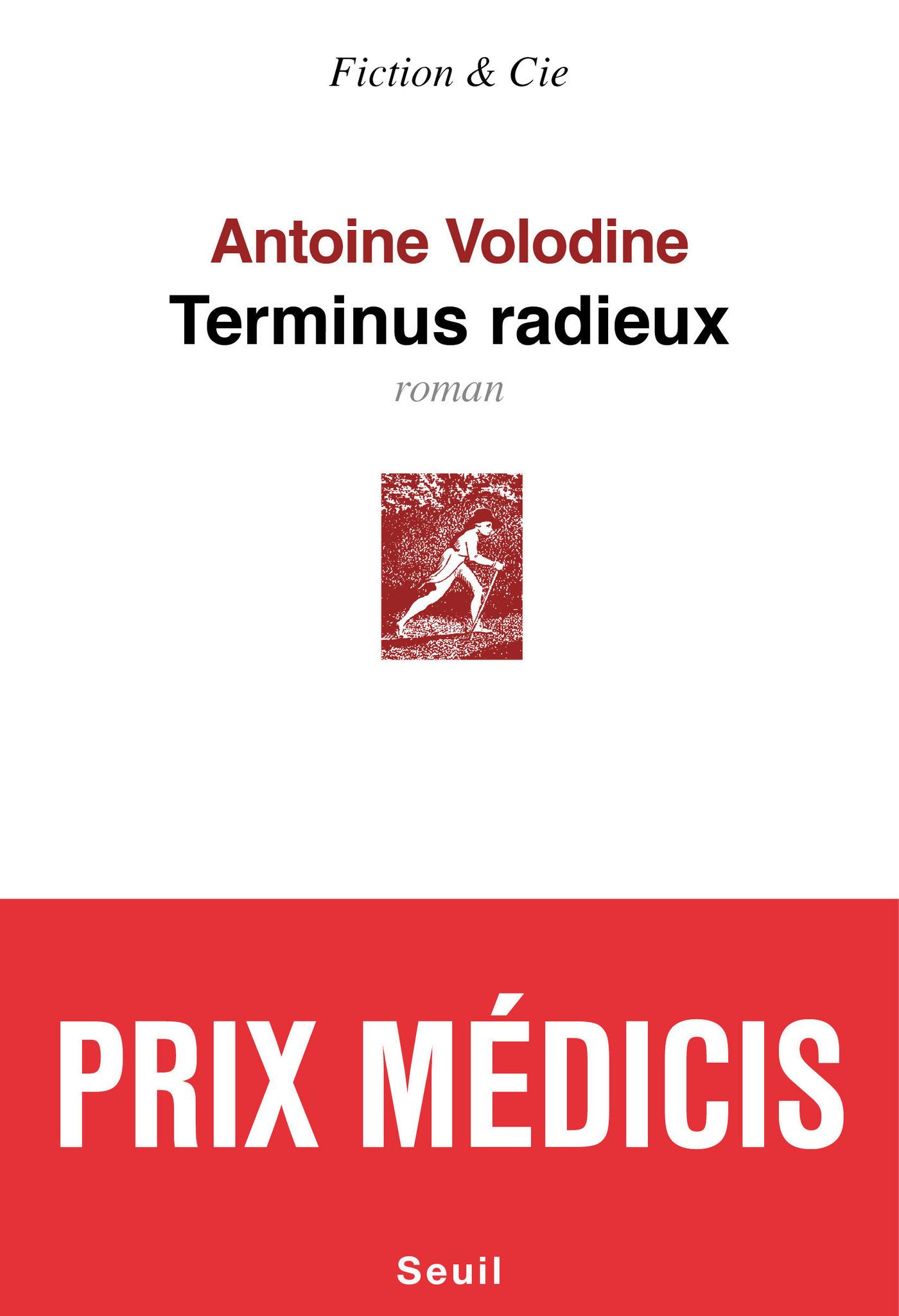 Terminus radieux - Prix Médicis 2014
