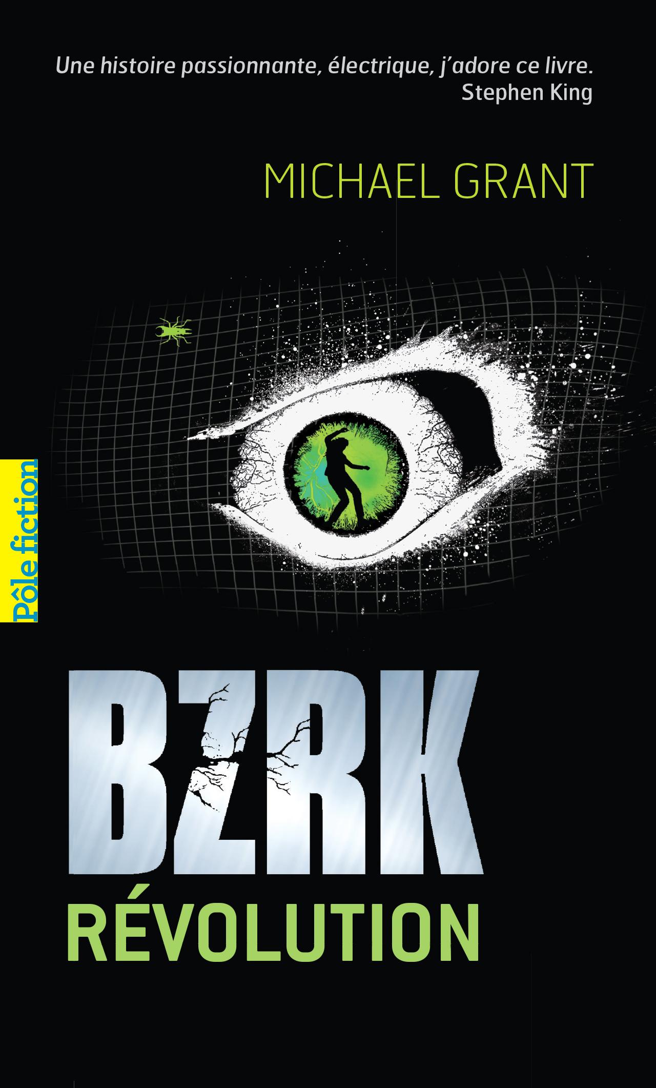 BZRK (Tome 2) - BZRK Révolution | Grant, Michael
