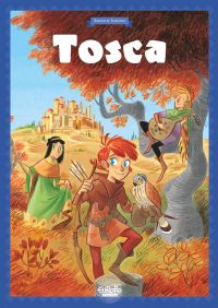 Tosca des Bois - Tome 1 - T...