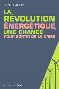La Révolution énergétique, ...