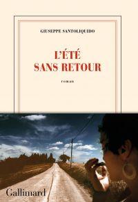 L'été sans retour | Santoliquido, Giuseppe. Auteur