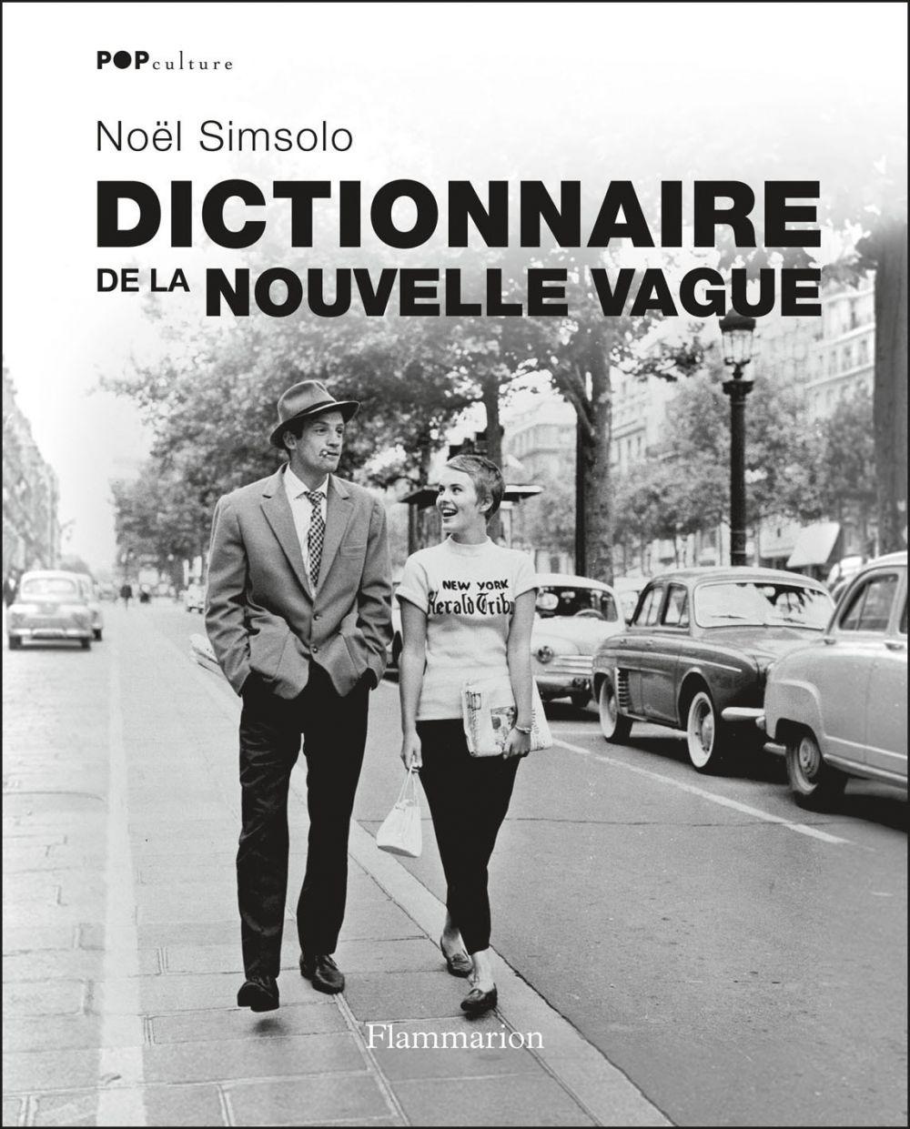 Dictionnaire de la nouvelle vague | Simsolo, Noël (1944-....). Auteur